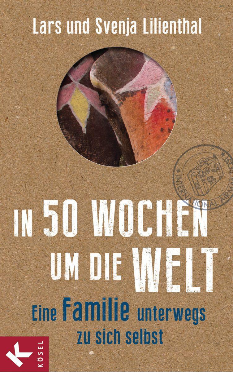In-50-Wochen-um-die-Welt-Eine-Familie-unterwegs-zu-sich-selbst