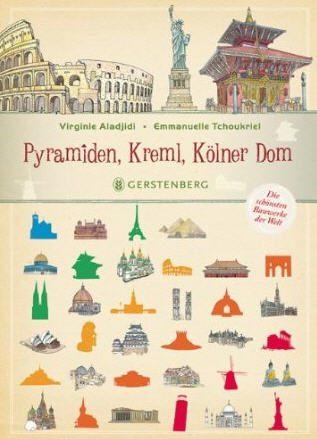 Pyramiden, Kreml, Kölner Dom Bauwerke der Welt Kinder