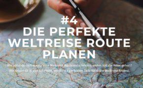 Die perfekte Weltreise Route planen